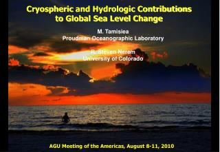 Cryospheric  and Hydrologic Contributions to Global Sea Level Change