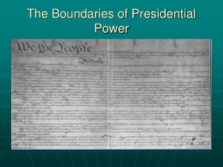 The Boundaries of Presidential Power