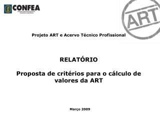 Projeto ART e Acervo Técnico Profissional RELATÓRIO