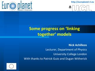 Some progress on 'linking together' models