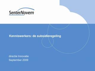 Kenniswerkers: de subsidieregeling