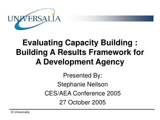 Evaluating Capacity Building : Building A Results Framework for A Development Agency