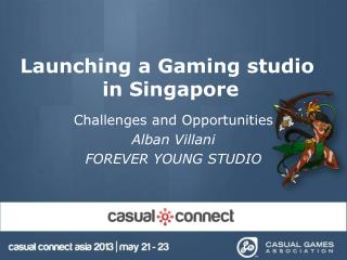 Launching a Gaming�studio� in Singapore