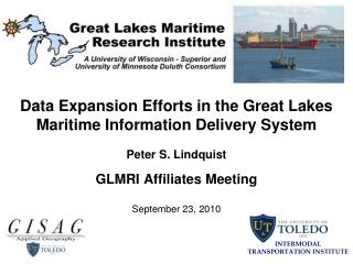 Data Expansion Efforts in the Great Lakes  Maritime Information Delivery System
