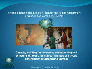 Antibiotic Resistance: Situation Analysis and Needs Assessment in Uganda and Zambia (AR-SANA)