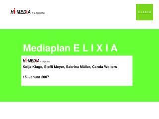 Mediaplan E L I X I A