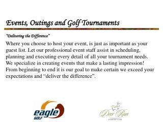 Events, Outings and Golf Tournaments