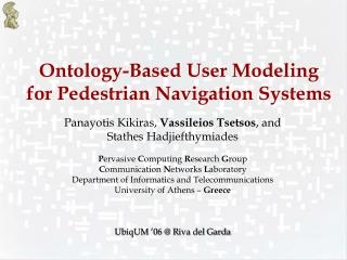 Ontology-Based User Modeling for Pedestrian Navigation Systems