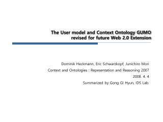 The User model and Context Ontology GUMO  revised for future Web 2.0 Extension