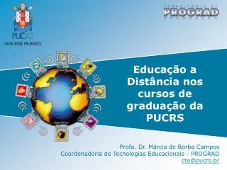 Educação a Distância nos cursos de graduação da PUCRS