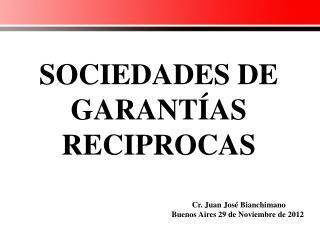 SOCIEDADES DE GARANTÍAS RECIPROCAS
