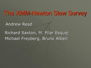 The XMM-Newton Slew Survey