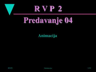 R V P  2 Predavanje 04