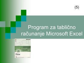 Program za tablično računanje Microsoft Excel