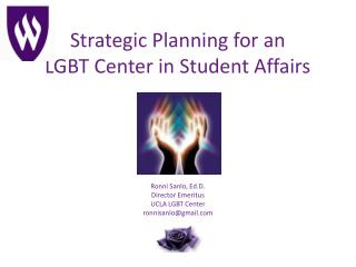 Strategic Planning for an LGBT Center in Student Affairs