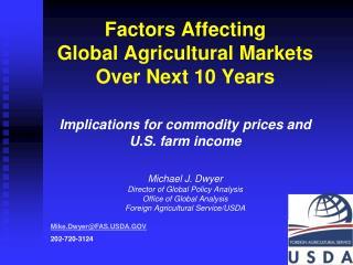 Mike.Dwyer@FAS.USDA.GOV 202-720-3124