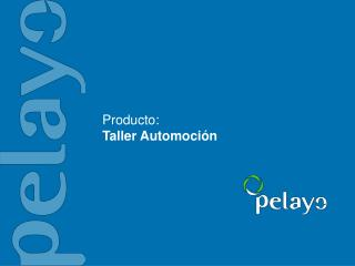 Producto: Taller Automoci�n