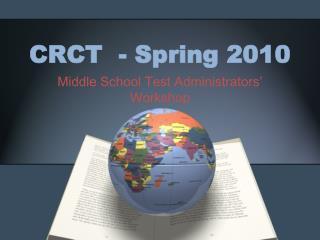 CRCT  - Spring 2010