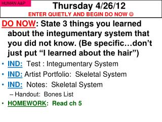 Thursday 4/26/12 ENTER QUIETLY AND BEGIN DO NOW  