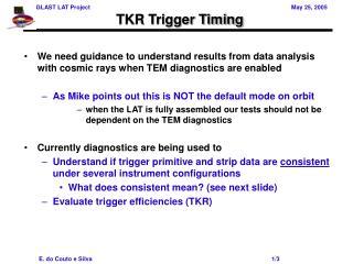 TKR Trigger Timing