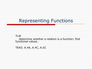 Representing Functions
