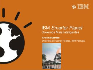 IBM  Smarter Planet Governos Mais Inteligentes