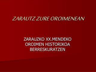 ZARAUTZ ZURE OROIMENEAN