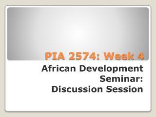 PIA 2574: Week 4