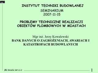 JK Awarie  2007-11-15