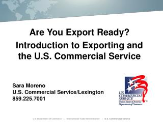 Are You Export Ready? Introduction to Exporting and the U.S. Commercial Service