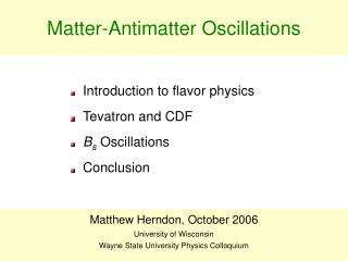 Matter-Antimatter Oscillations