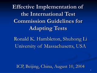 Effective Implementation of the International Test Commission Guidelines for Adapting Tests