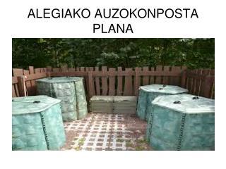 ALEGIAKO AUZOKONPOSTA PLANA