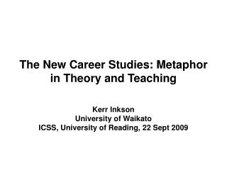 The New Career Studies: Metaphor in Theory and Teaching