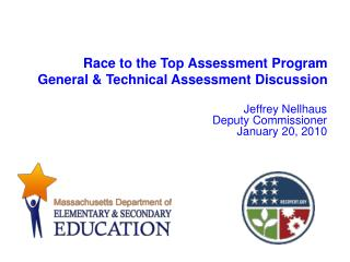 Race to the Top Assessment Program General  Technical Assessment Discussion