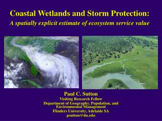 Coastal Wetlands and Storm Protection: A spatially explicit estimate of ecosystem service value