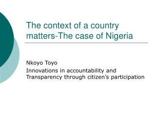 The context of a country matters-The case of Nigeria