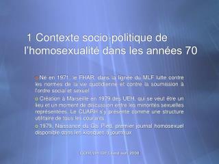1 Contexte socio-politique de l'homosexualité dans les années 70