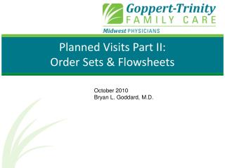 Planned Visits Part II:  Order Sets & Flowsheets