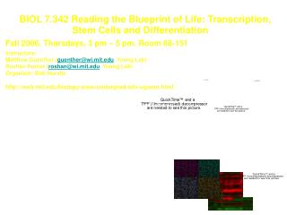 BIOL 7.342 Reading the Blueprint of Life: Transcription,