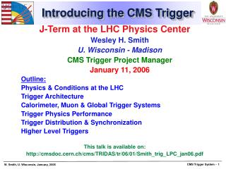 Introducing the CMS Trigger