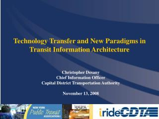 Christopher Desany Chief Information Officer Capital District Transportation Authority