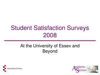 Student Satisfaction Surveys 2008