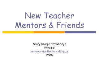 New Teacher Mentors & Friends