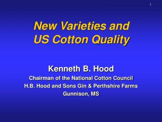 New Varieties and US Cotton Quality