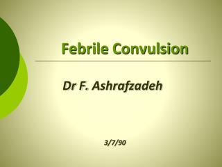 Febrile Convulsion