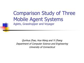 Comparison Study of Three Mobile Agent Systems Aglets, Grasshopper and Voyager