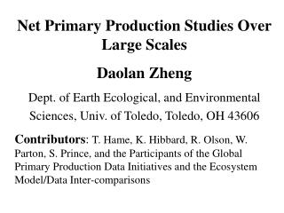 Net Primary Production Studies Over Large Scales Daolan Zheng