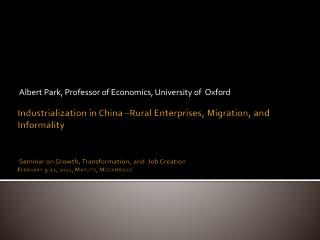 Industrialization in China  Rural Enterprises, Migration, and Informality    Seminar on Growth, Transformation, and  Job