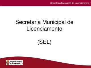 Secretaria Especial de Licenciamentos